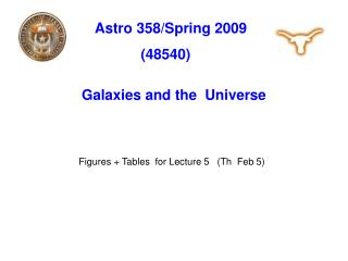 Astro 358/Spring 2009                 (48540)