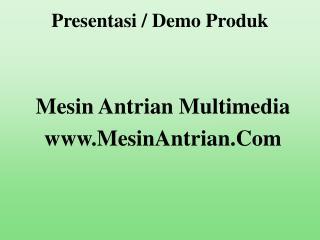 Presentasi / Demo Produk