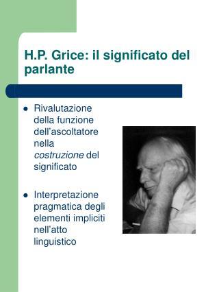 H.P. Grice: il significato del parlante