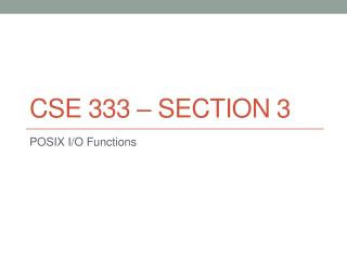 CSE 333 – Section 3