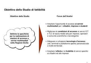 Obiettivo dello Studio di fattibilità