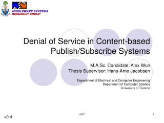 Denial of Service in Content-based Publish/Subscribe Systems