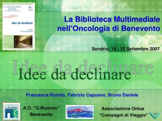 La Biblioteca Multimediale nell'Oncologia di Benevento