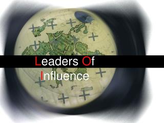 L eaders  O f  I nfluence