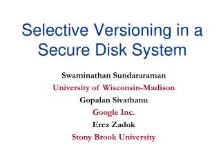 Selective Versioning in a Secure Disk System