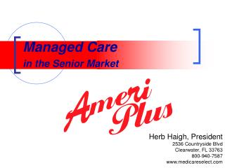 Managed Care in the Senior Market