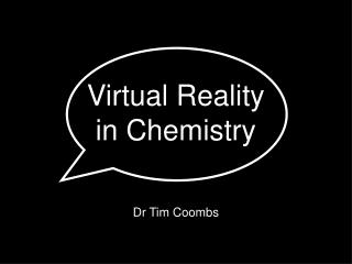 Virtual Reality in Chemistry