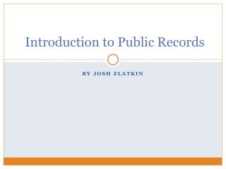 Introduction to Public Records