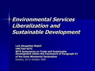 Environmental Services Liberalization and Sustainable Development