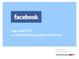 Fuga dalla TV? La pubblicit� ha scoperto Facebook