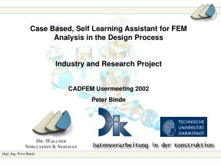 Case Based, Self Learning Assistant for FEM Analysis in the Design Process