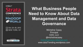 What Business People Need to Know About Data Management and Data Governance