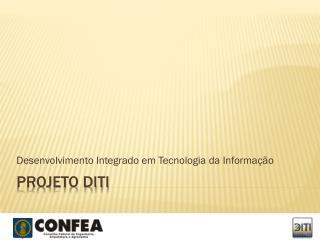 Projeto DITI