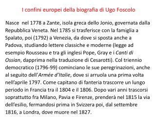 I confini europei della biografia di Ugo Foscolo