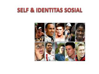 SELF & IDENTITAS SOSIAL
