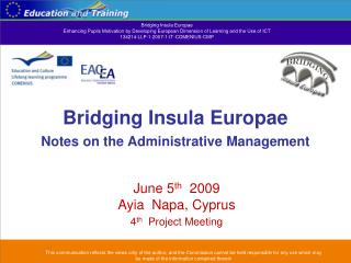 Bridging Insula Europae Notes on the Administrative Management