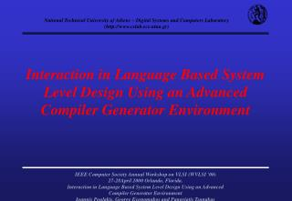 Interaction in Language Based System Level Design Using an Advanced Compiler Generator Environment