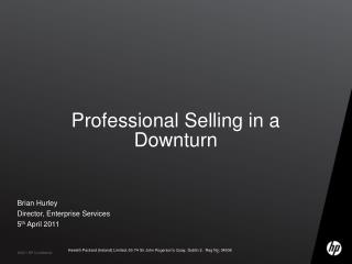 Professional Selling in a Downturn