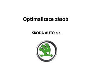 Optimalizace zásob