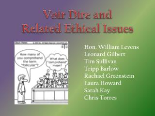 Voir  Dire and  Related Ethical Issues