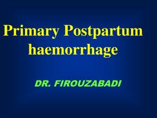 DR. FIROUZABADI