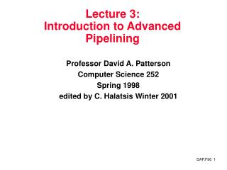 Lecture 3:  Introduction to Advanced Pipelining
