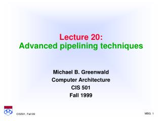 Lecture 20: Advanced pipelining techniques
