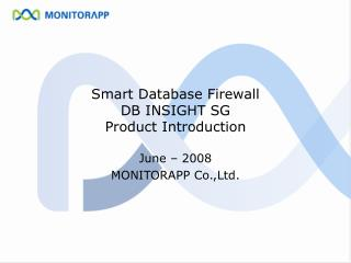 Smart Database Firewall DB INSIGHT SG Product Introduction
