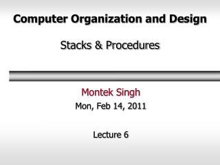 Computer Organization and Design  Stacks  Procedures
