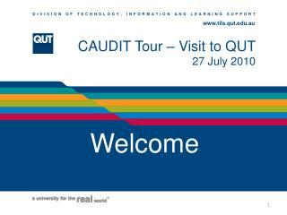 CAUDIT Tour – Visit to QUT 27 July 2010