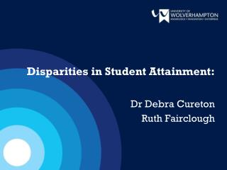 Disparities in Student Attainment: