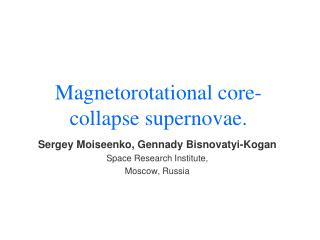 Magnetorotational core-collapse supernovae.
