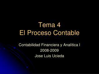 Tema 4 El Proceso Contable
