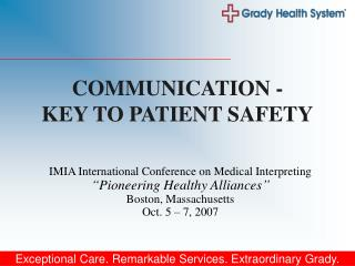 "IMIA International Conference on Medical Interpreting ""Pioneering Healthy Alliances"""