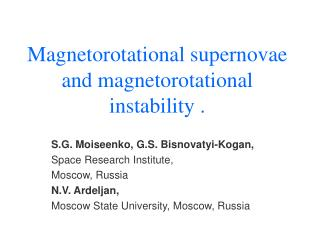 Magnetorotational supernovae and magnetorotational instability  .