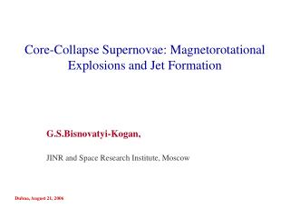 Core-Collapse Supernovae: Magnetorotational Explosions and Jet Formation