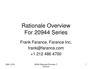 Rationale Overview  For 20944 Series