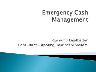 Emergency Cash Management