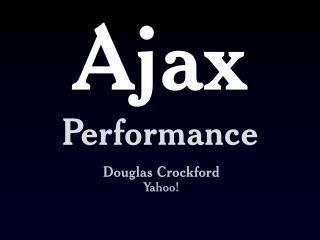 Ajax Performance