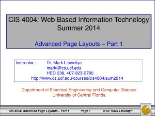 CIS 4004: Web Based Information Technology Summer 2014 Advanced Page Layouts – Part 1