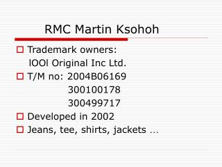 RMC Martin Ksohoh