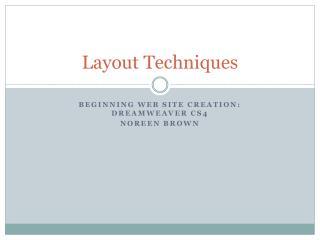Layout Techniques