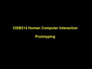 CISB213 Human Computer Interaction Prototyping