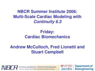 Friday: Cardiac Mechanics and Electromechanics