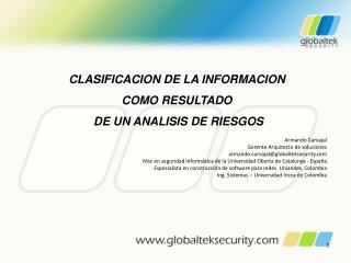 CLASIFICACION DE LA INFORMACION COMO RESULTADO  DE UN ANALISIS DE  RIESGOS