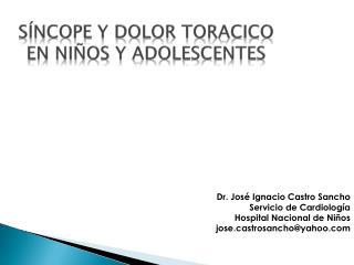 Síncope  y DOLOR TORACICO en  niñoS y  adolescenteS