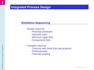 Integrated Process Design