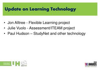 Update on Learning Technology