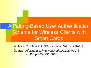 A Pairing-Based User Authentication Scheme for Wireless Clients with Smart Cards