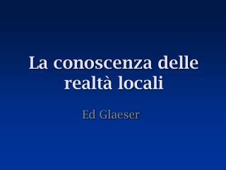La conoscenza delle realtà locali